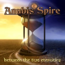 Anubis Spire CD - Between The Two Eternities