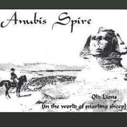 Anubis Spire CD Old Lions