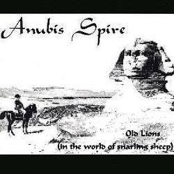 Anubis Spire - Old Lions