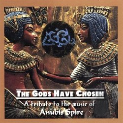 The Gods Have Spoken - Tribute CD to Anubis Spire