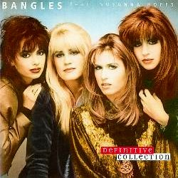 Definitive Collection - The Bangles