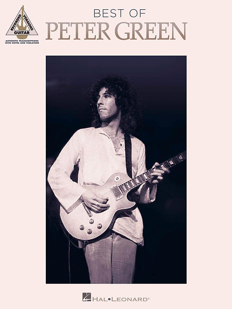 Hal Leonard - Best Of Peter Green Guitar Tab Songbook