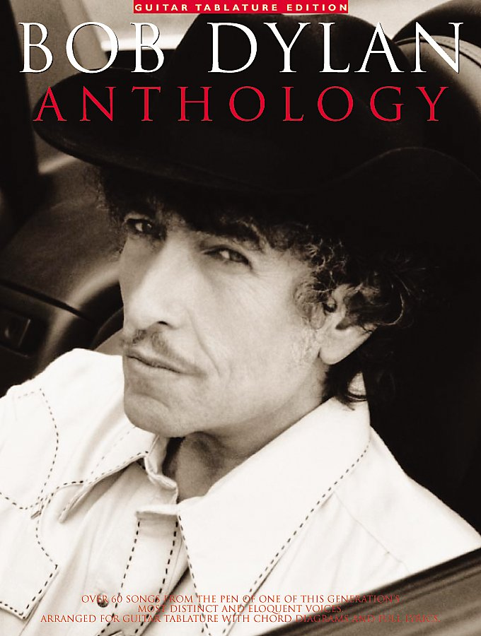 Music Sales - Bob Dylan Anthology Guitar Tab Songbook