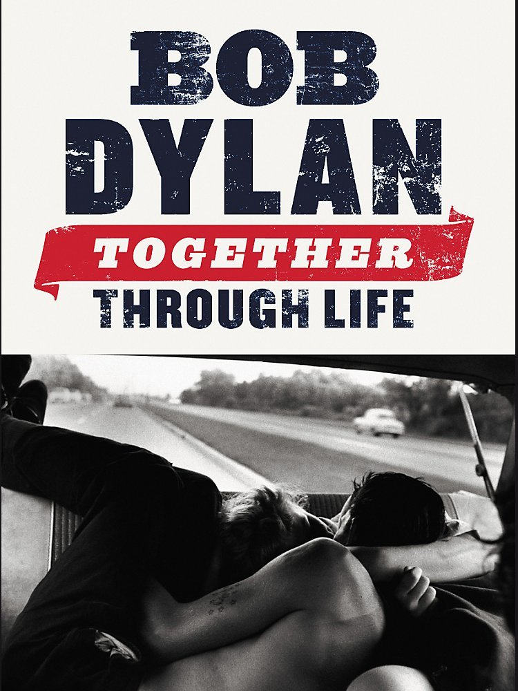 Music Sales - Bob Dylan: Together Through Life (Piano, Vocal, Guitar Book)