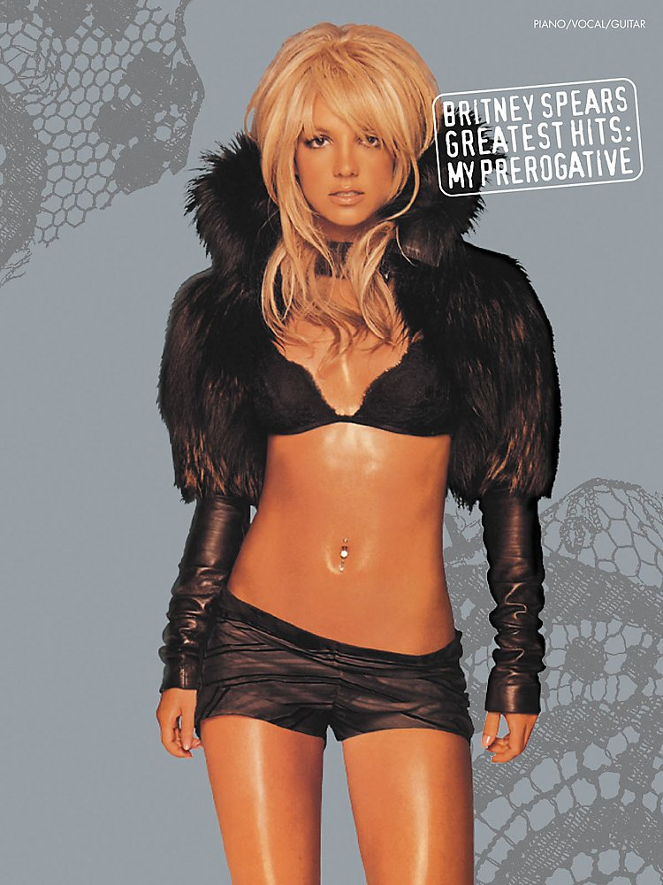 Britney Spears Greatest Hits My Prerogative Piano Vocal Guitar Book