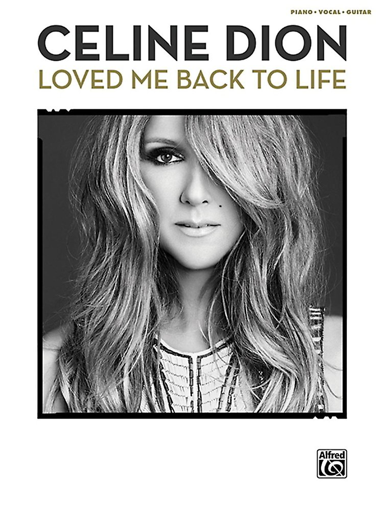 Alfred - Celine Dion - Loved Me Back To Life P/V/C Book