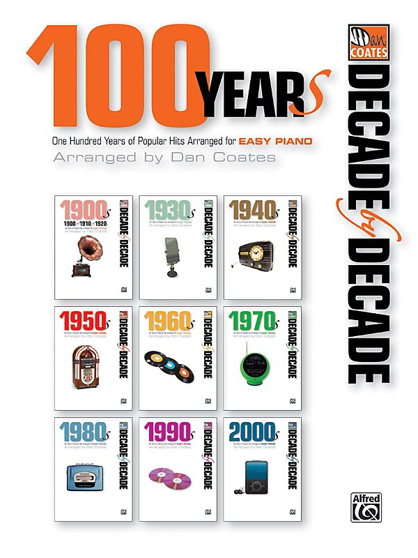 Alfred - Decade by Decade 100 Years of Popular Hits for Easy Piano Book
