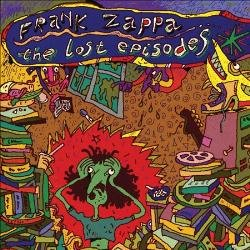Frank Zappa Lost Episodes Audio CD