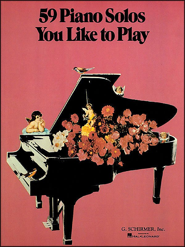 G. Schirmer - 59 Piano Solos You Like To Play