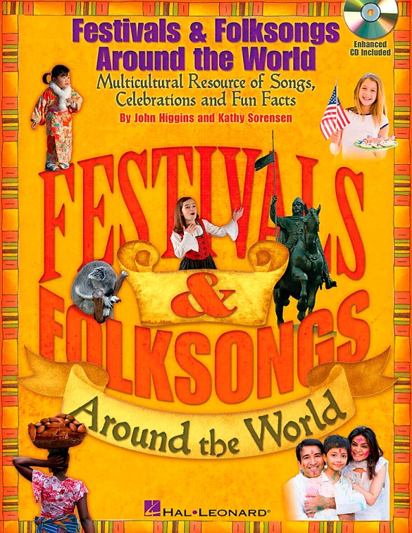 Hal Leonard - Festivals & Folksongs Around The World - Multicultural Resource Book/CD
