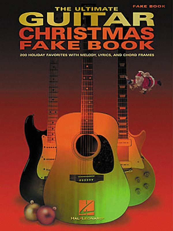 Hal Leonard - The Ultimate Guitar Christmas Fake Book