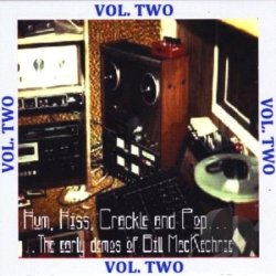 CD Hum, Hiss, Crackle and Pop Vol.2 by Bill MacKechnie