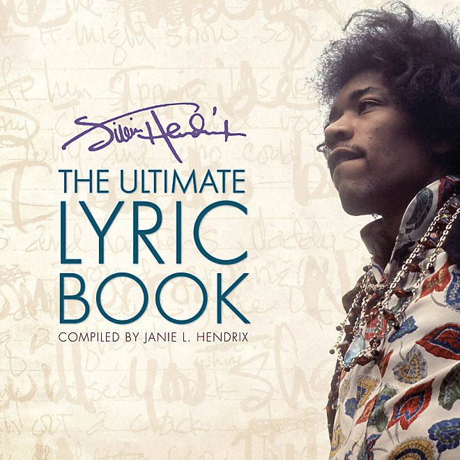 Janie L. Hendrix - Jimi Hendrix - The Ultimate Lyric Book