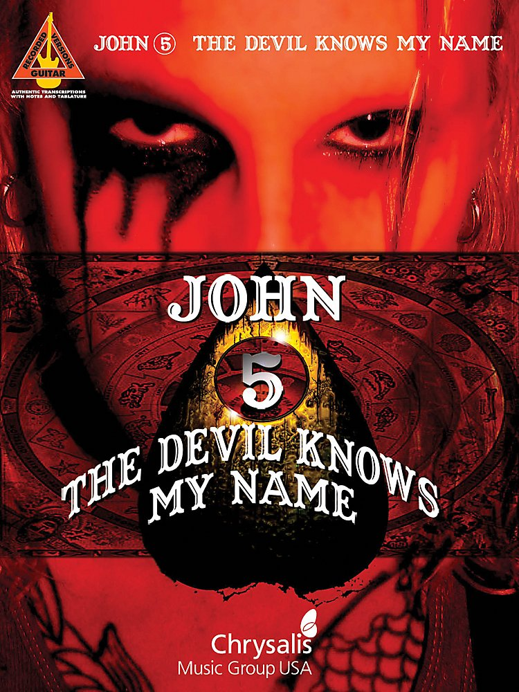 Hal Leonard - John 5 - The Devil Knows My Name - Guitar Tab Songbook