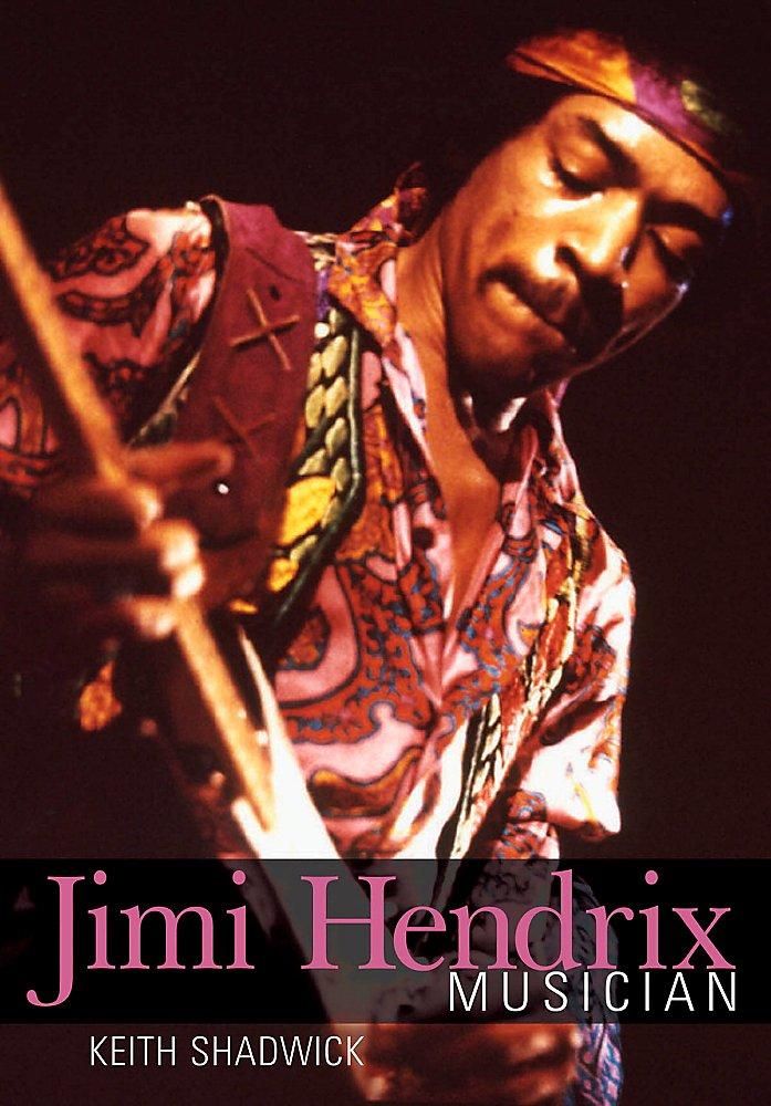 Book: Keith Shadwick Jimi Hendrix - Musician