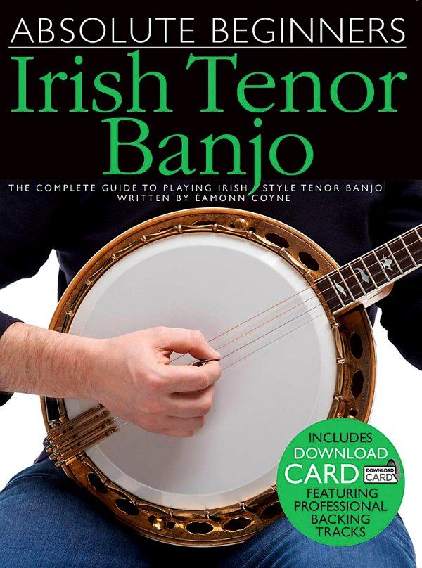 Music Sales - Absolute Beginners - Irish Tenor Banjo (Book/Online Audio)