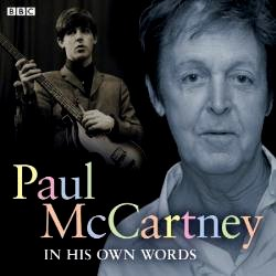 Paul McCartney In His Own Words CD