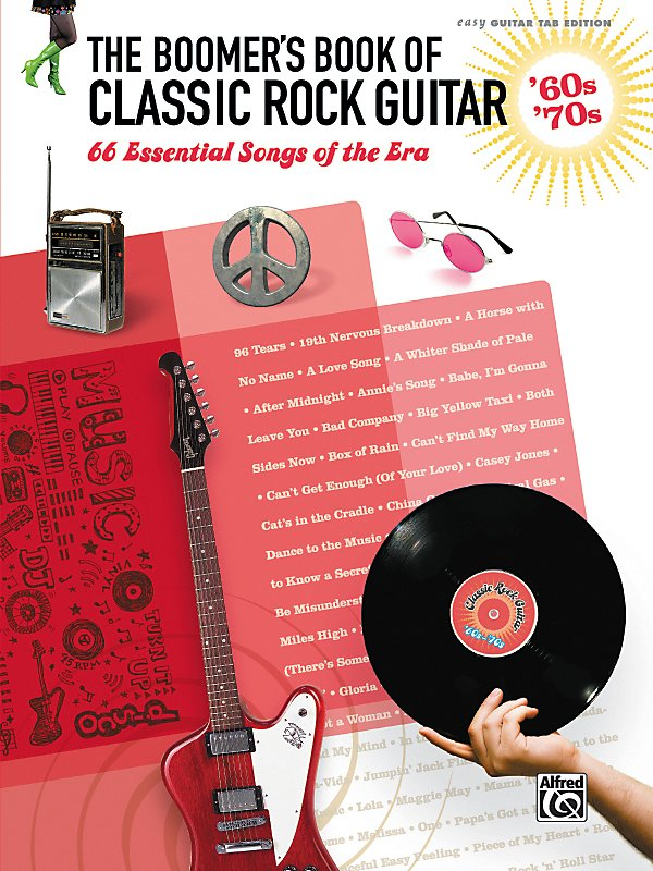 Alfred - The Boomer's Book of Classic Rock Guitar '60s - '70s Easy Guitar TAB