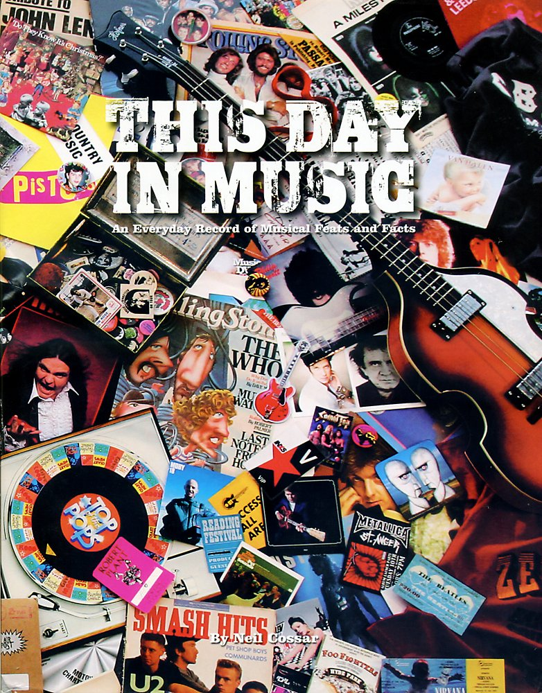 Hal Leonard - This Day In Music - An Everyday Record Of Musical Feats And Facts