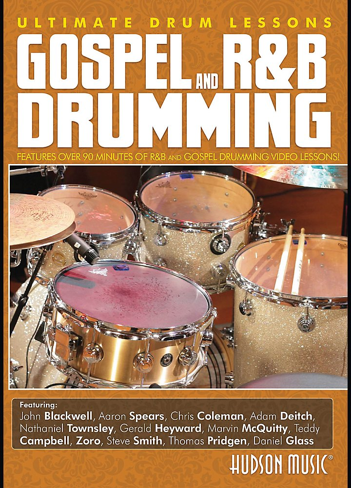 Hudson Music - Ultimate Drum Lessons Series - Gospel R&B Drumming Dvd