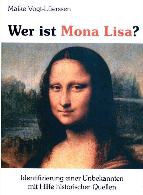 Wer ist Mona Lisa?